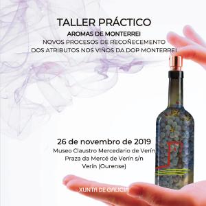 TALLER PRÁCTICO - Aromas de Monterrei. Novos procesos de recoñecemento dos atributos nos viños da DOP Monterrei